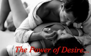 Power of Desire...